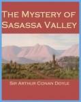 The Mystery of Sasassa Valley